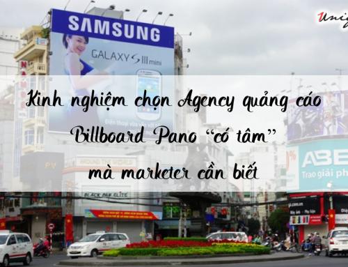 Kinh nghiệm chọn Agency quảng cáo Billboard Pano mà Marketer cần phải biết